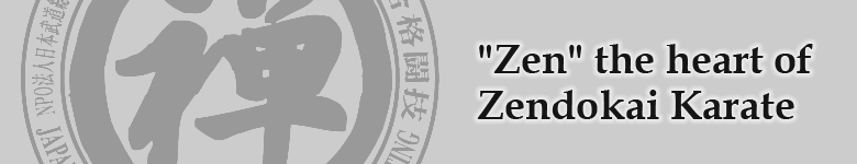 'Zen' the heart of Zendokai Karate